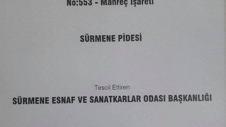 SÜRMENE PİDESİ TESCİLLENDİ
